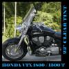Honda VTXT 1800/1300